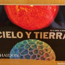 Libros: CIELO Y TIERRA. PHAIDON. Lote 266316948