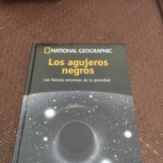 Libros: LOS AGUJEROS NEGROS NATIONAL GEOGRAPHIC. Lote 271563048