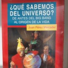 Libros: QUE SABEMOS DEL UNIVERSO JUAN PEREZ MERCADER. Lote 283302268