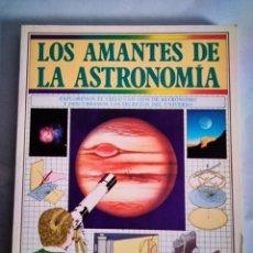 Livros: LOS AMANTES DE LA ASTRONOMIA. Lote 290320243