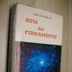 Libros: GUÍA DEL FIRMAMENTO (FUERA DE COLECCIÓN) TAPA DURA DE JOSÉ LUIS COMELLAS GARCÍA-LERA. Lote 295356773