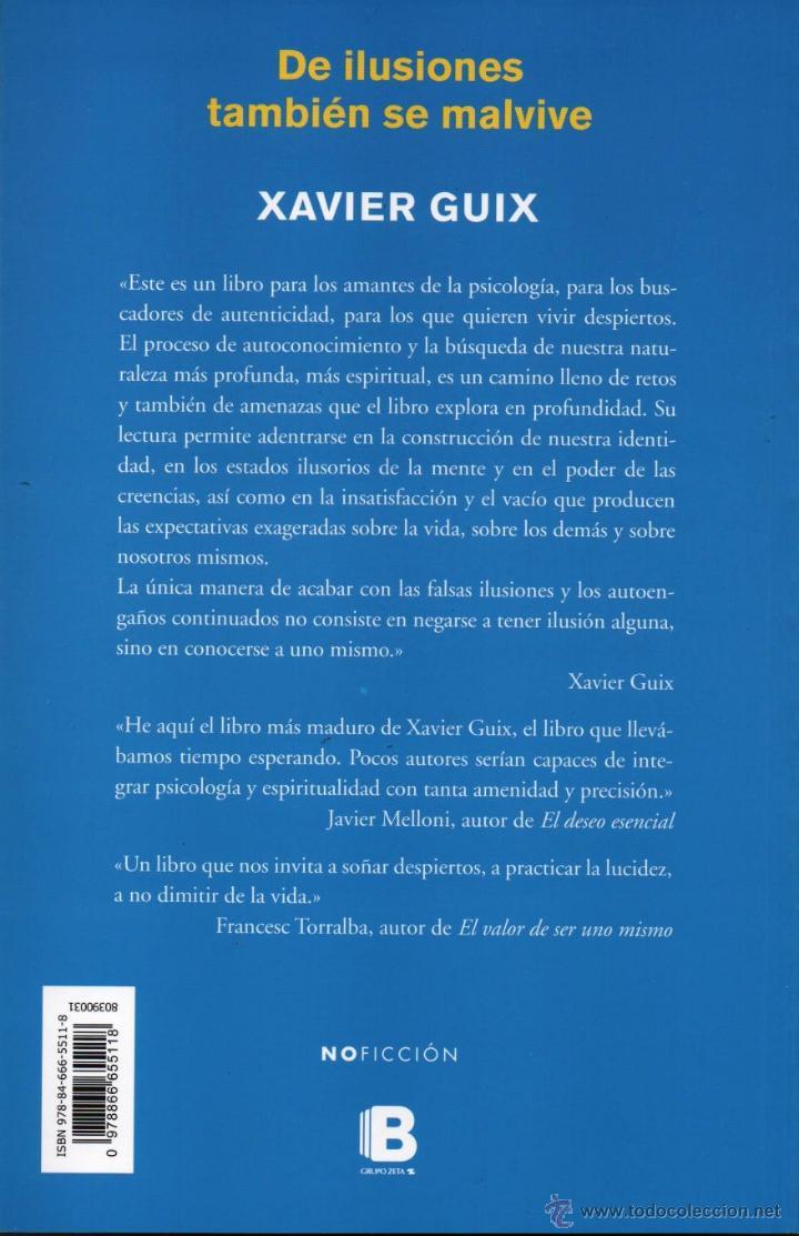 Libros: DE ILUSIONES TAMBIEN SE MALVIVE de XAVIER GUIX - EDICIONES B, 2014 (NUEVO) - Foto 2 - 46430987