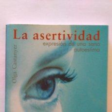 Libros: OLGA CASTANYER: LA ASERTIVIDAD. EXPRESIÓN DE UNA SANA AUTOESTIMA. (NUEVO) 2004. Lote 47953640