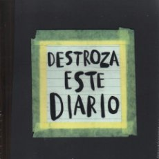 Libros: DESTROZA ESTE DIARIO DE KERI SMITH - PAIDOS IBERICA, 2013 (PRECINTADO). Lote 217675431