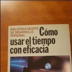 Libros: COMO USAR EL TIEMPO CON EFICACIA Y PRODUCTIVIDAD. Lote 79173393