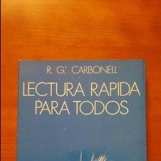 Libros: LECTURA RÁPIDA PARA TODOS. Lote 79553253