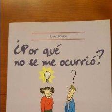 Libros: ¿POR QUÉ NO SE ME OCURRIÓ?. Lote 79553453