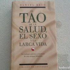 Libros: EL TAO DE LA SALUD, EL SEXO Y LA LARGA VIDA. Lote 95666659