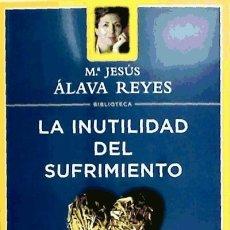 Libros: LA INUTILIDAD DEL SUFRIMIENTO S.L.. Lote 95777427