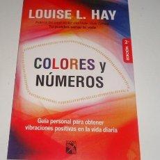 Libros: COLORES Y NÚMEROS POR LOUISE L. HAY . Lote 98248235