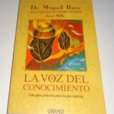 Libros: LA VOZ DEL CONOCIMIENTO POR DR. MÍGUEL RUIZ . Lote 98248355