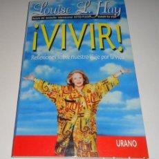 Libros: VIVIR POR LOUISE L. HAY . Lote 98248459