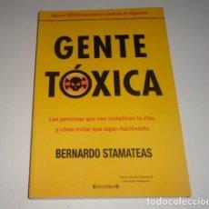 Libros: GENTE TOXICA POR BERNARDO STAMATEAS . Lote 98368483