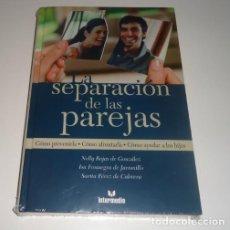 Libros: LA SEPARACION DE LAS PAREJAS POR NELLY ROJAS DE GONZALEZ. Lote 98450871