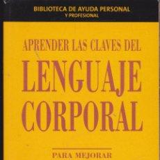 Libros: APRENDER LAS CLAVES DEL LENGUAJE CORPORAL ····· GEOFF RIBBENS Y RICHARD THOMPSON .. Lote 98627275