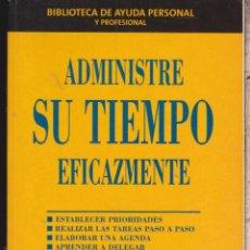 Libros: ADMINISTRE SU TIEMPO EFICAZMENTE ····· ROBERT M. HOCHHEISER .. Lote 98627339