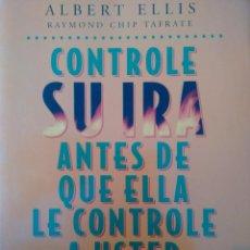 Libros: ELLIS, ALBERT. CONTROLE SU IRA ANTES DE QUE ELLA LA CONTROLE A USTED. Lote 98633463