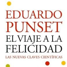 Libros: EL VIAJE A LA FELICIDAD : LAS NUEVAS CLAVES CIENTÍFICAS.ED.BOLSILLO. EDICIONES DESTINO, S.A.. Lote 103586030