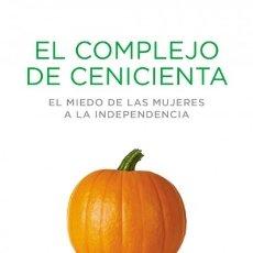 Libros: EL COMPLEJO DE CENICIENTA DEBOLSILLO. Lote 103764735