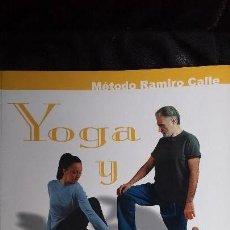 Libros: YOGA Y VITALIDAD ( METODO RAMIRO CALLE ). Lote 116076943