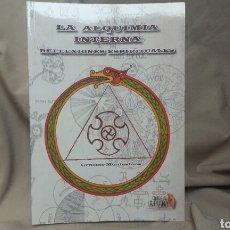 Libros: LA ALQUIMIA INTERNA REFLEXIONES ESPIRITUALES. Lote 118686948