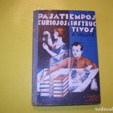 Libros: PASATIEMPOS CURIOSOS E INSTRUCTIVOS. Lote 124146059