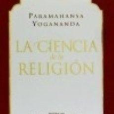 Libros: CIENCIA DE LA RELIGIÓN, LA SELF-REALIZATION FELLOWSHIP. Lote 71006806