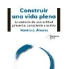 Libros: CONSTRUIR UNA VIDA PLENA. Lote 128435399