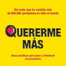 Libros: QUERERME MÁS POR BERNARDO STAMATEAS . Lote 128704635