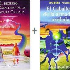 Libros: PACK EL CABALLERO Y EL REGRESO DEL CABALLERO DE LA ARMADURA OXIDADA 2 LIBROS POR ROBERT FISHER. Lote 128782455