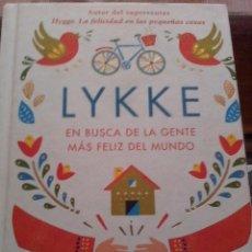 Libros: MEIK WIKING. LYKKE. EN BUSCA DE LA GENTE MÁS FELIZ DEL MUNDO. INS. INVESTIGACIÓN DE LA FELICIDAD.. Lote 128827091