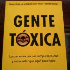Libros: BERNARDO STAMATEAS. GENTE TOXICA. . Lote 128829359