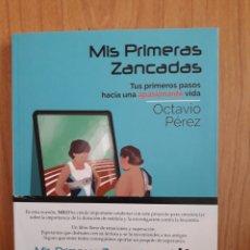 Livros: MIS PRIMERAS ZANCADAS. OCTAVIO PÉREZ. Lote 130734041