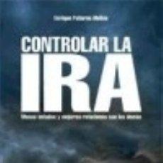 Libros: CONTROLAR LA IRA. Lote 133606787