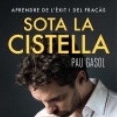 Libros: SOTA LA CISTELLA. Lote 133694390