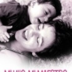 Libros: MI HIJO, MI MAESTRO. Lote 133915001