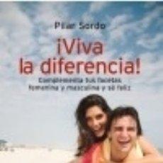 Libros: ¡VIVA LA DIFERENCIA!. Lote 139884477