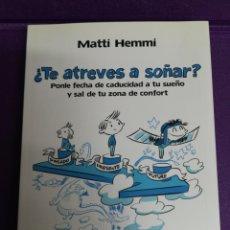 Libros: ¿TE ATREVES A SOÑAR? MATTI HEMMI. PAIDÓS.. Lote 140266549