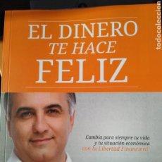 Libros: EL DINERO TE HACE FELIZ. Lote 140384274