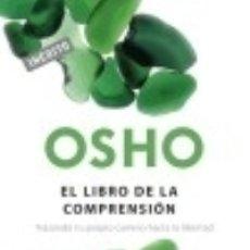 Libros: EL LIBRO DE LA COMPRENSIÓN: TRAZANDO TU PROPIO CAMINO HACIA LA LIBERTAD. Lote 142385785