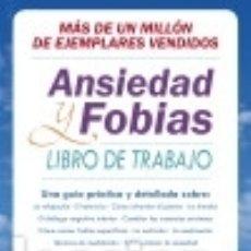 Libros: ANSIEDAD Y FOBIAS: LIBRO DE TRABAJO. Lote 142386728