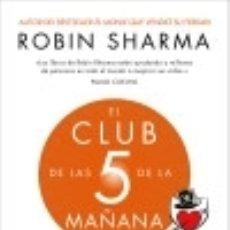 Libros: EL CLUB DE LAS 5 DE LA MAÑANA: CONTROLA TUS MAÑANAS, IMPULSA TU VIDA. Lote 142414273