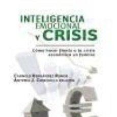 Libros: INTELIGENCIA EMOCIONAL Y CRISIS. Lote 142422538