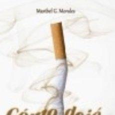 Libros: CÓMO DEJÉ DE FUMAR. Lote 142422834