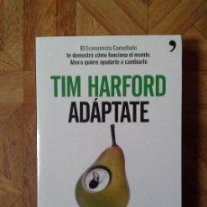Libros: TIM HARFORD - ADÁPTATE. Lote 142642550