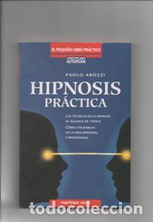 HIPNOSIS PRÁCTICA. PAOLO ABOZZI. (Libros Nuevos - Humanidades - Autoayudas)