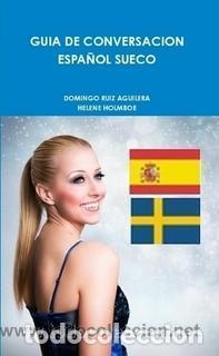 GUIA DE CONVERSACION ESPAÑOL SUECO -----LIBRO ESPECIAL PARA VIAJEROS (Libros Nuevos - Humanidades - Autoayudas)