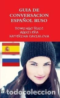 GUIA DE CONVERSACION ESPAÑOL RUSO -----LIBRO ESPECIAL PARA VIAJEROS (Libros Nuevos - Humanidades - Autoayudas)