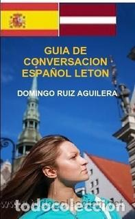 GUIA DE CONVERSACION ESPAÑOL LETON -----LIBRO ESPECIAL PARA VIAJEROS (Libros Nuevos - Humanidades - Autoayudas)
