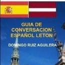 Libros: GUIA DE CONVERSACION ESPAÑOL LETON -----LIBRO ESPECIAL PARA VIAJEROS. Lote 147374598